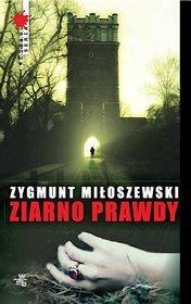 Ziarno-prawdy_Zygmunt-Miloszewski,images_product,5,978-83-7747-528-7